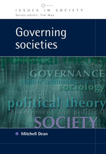 Governing Societies: Political Perspectives on Domestic and International Rule (Paperback)