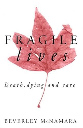 Fragile Lives (Paperback)