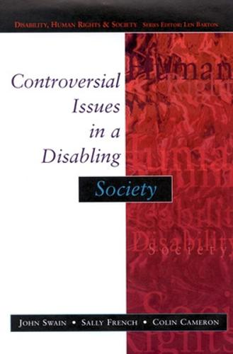 Controversial Issues In A Disabling Society (Paperback)