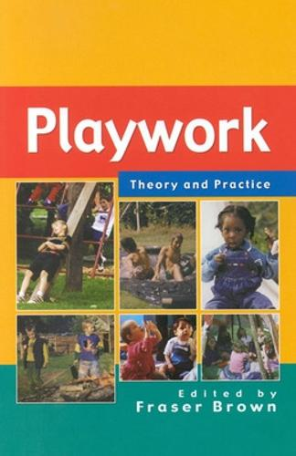 Playwork: Theory and Practice (Paperback)