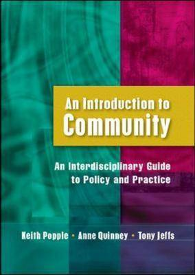 An Introduction to Community: An Interdisciplinary Guide to Policy and Practice (Paperback)