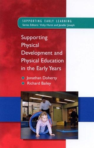 Supporting Physical Development in the Early Years (Paperback)