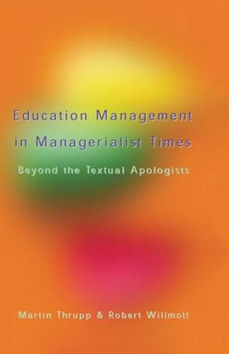 Educational Management in Managerialist Times (Paperback)