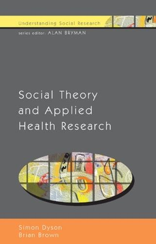 Social Theory and Applied Health Research (Paperback)
