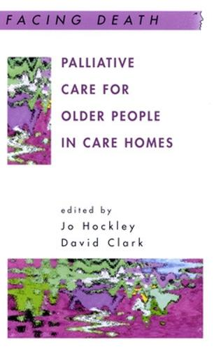 Palliative Care For Older People In Care Homes (Paperback)