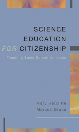 SCIENCE EDUCATION FOR CITIZENSHIP (Paperback)