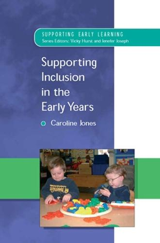 Supporting Inclusion in the Early Years (Paperback)