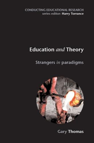Education and Theory: Strangers in Paradigms (Paperback)