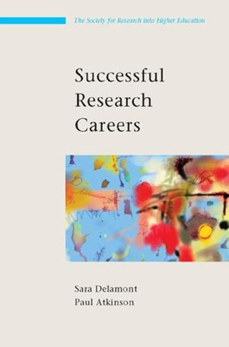 Successful Research Careers: A Practical Guide (Paperback)