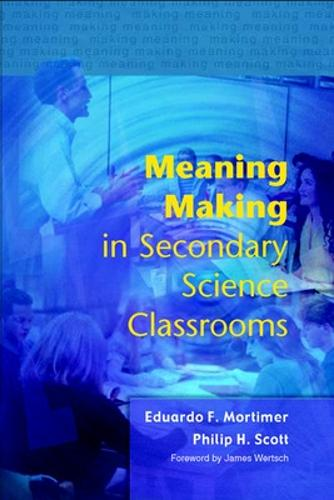 Meaning Making in Secondary Science Classroomsaa (Paperback)