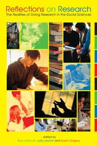 Reflections on Research: The Realities of Doing Research in the Social Sciences (Paperback)