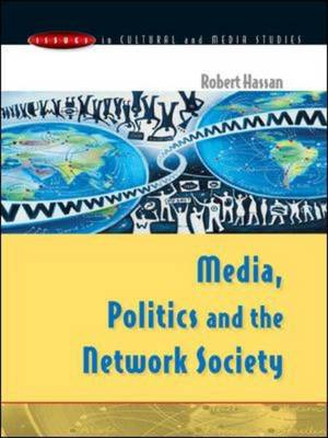 Media, Politics and the Network Society - Issues in Cultural and Media Studies (Hardback)