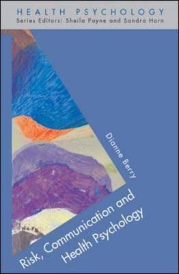Risk, Communication and Health Psychology (Hardback)