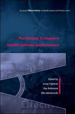 Effective Purchasing for Health Gain - European Observatory on Health Systems & Policies S. (Hardback)