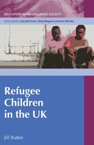 Refugee Children in the UK (Hardback)
