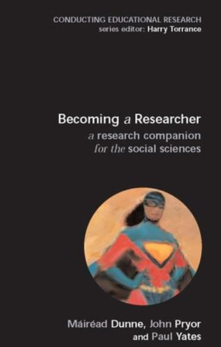 Becoming a Researcher: A Research Companion for the Social Sciences (Paperback)