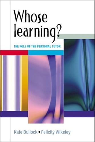 Whose Learning?: The Role of the Personal Tutor (Paperback)