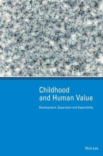Childhood and Human Value: Development, Separation and Separability (Paperback)