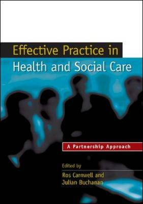 Effective Practice in Health and Social Care: A Partnership Approach (Paperback)