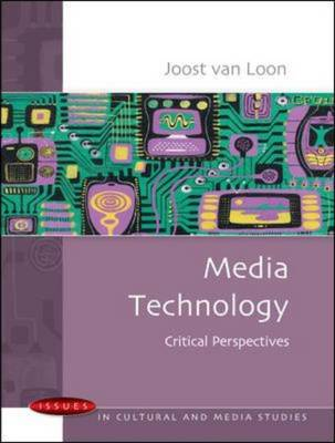 Media Technology: Critical Perspectives (Hardback)