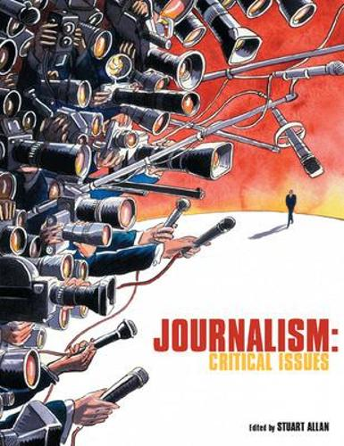 Journalism: Critical Issues (Paperback)