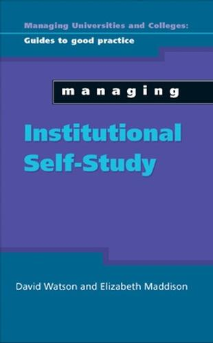 Managing Institutional Self Study (Paperback)