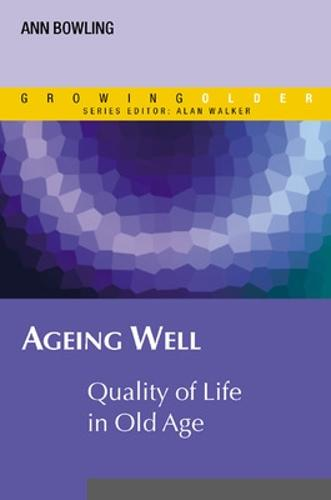 Ageing Well: Quality of Life in Old Age (Paperback)