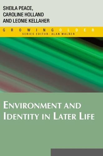 Environment and Identity in Later Life (Paperback)