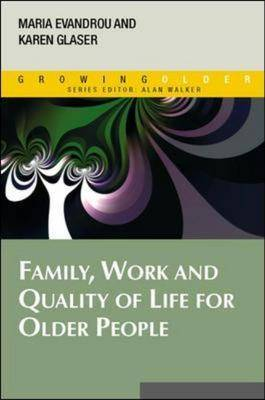 Family, Work and Quality of Life for Older People (Paperback)