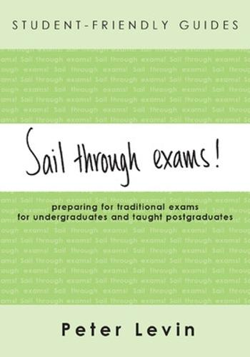 Student-Friendly Guide: Sail Through Exams! (Paperback)