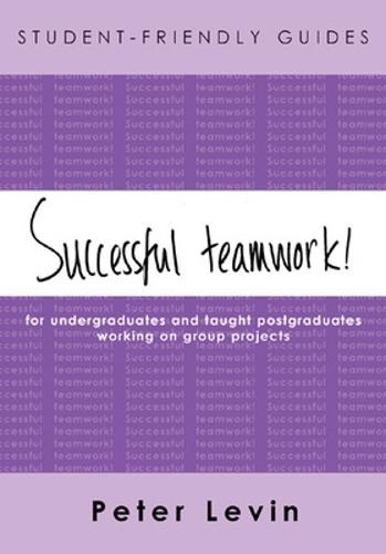 Student-Friendly Guide: Successful Teamwork! (Paperback)