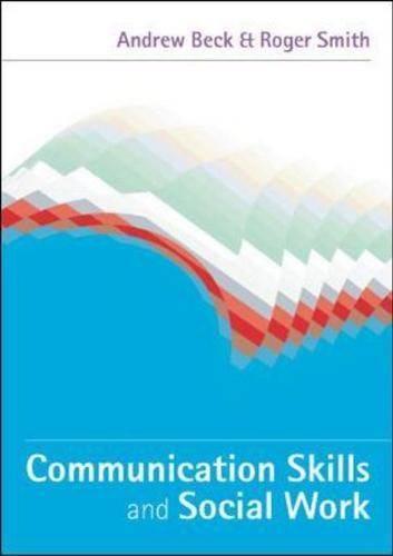 Communication Skills and Social Work (Hardback)