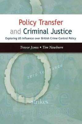 Policy Transfer and Criminal Justice (Paperback)