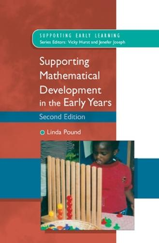 Supporting Mathematical Development in the Early Years (Paperback)