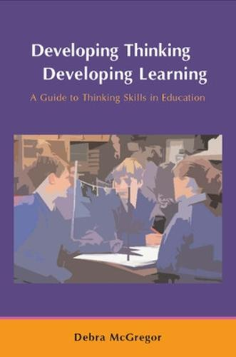 Developing Thinking; Developing Learning (Paperback)