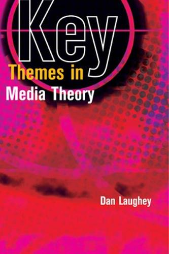 Key Themes in Media Theory (Paperback)