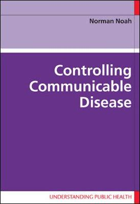Controlling Communicable Disease (Paperback)