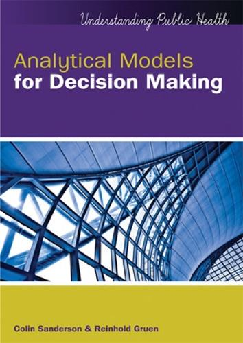 Analytical Models for Decision-Making with CD - UK Higher Education OUP Humanities & Social Sciences Health & Social Welfare