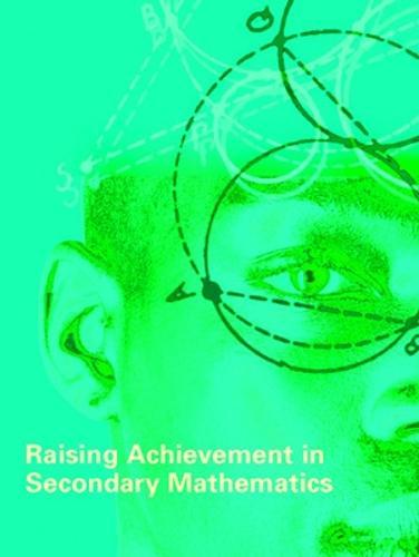 Raising Achievement in Secondary Mathematics (Paperback)