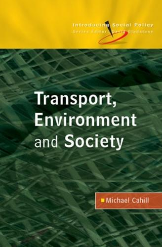 Transport, Environment and Society (Paperback)