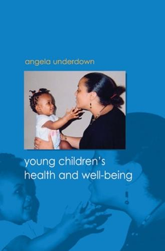 Young Children's Health and Well-being (Paperback)