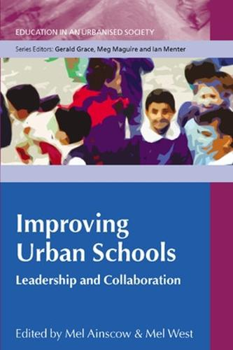 Improving Urban Schools: Leadership and Collaboration (Paperback)