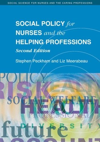 Social Policy for Nurses and the Helping Professions (Paperback)