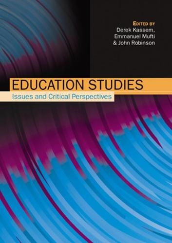 Education Studies: Issues and Critical Perspectives (Paperback)
