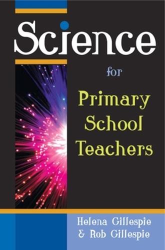 Science for Primary School Teachers (Paperback)