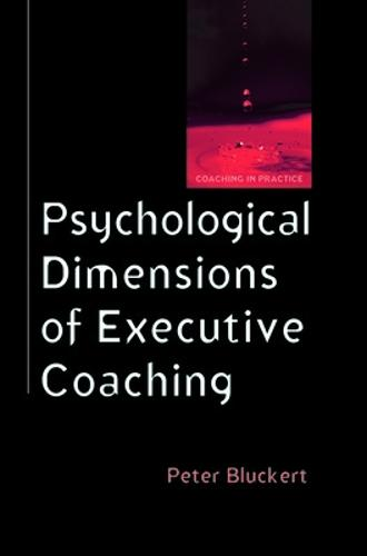 Psychological Dimensions of Executive Coaching (Paperback)