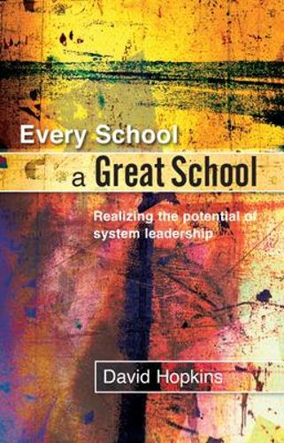 Every School a Great School (Paperback)