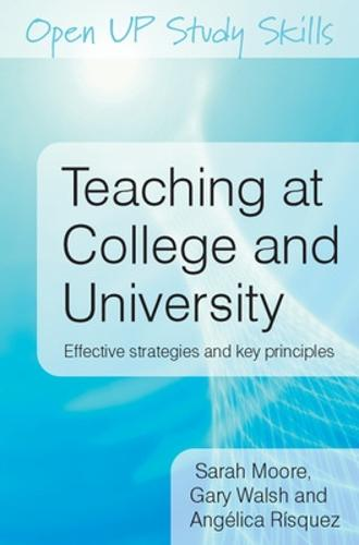 Teaching at College and University: Effective Strategies and Key Principles (Paperback)