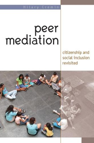 Peer Mediation: Citizenship and Social Inclusion Revisited (Paperback)