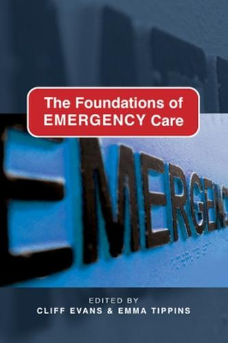The Foundations of Emergency Care (Paperback)